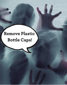 "Zombie saying ""Remove Plastic Bottle Caps!"""