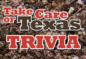 Take Care of Texas Trivia