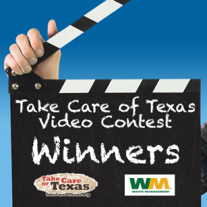 Take Care of Texas Video Contest Winners